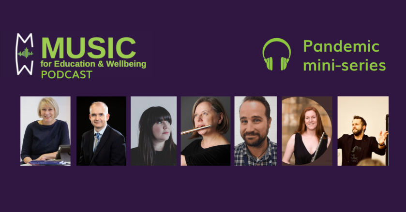 Music for education & Wellbeing pandemic series